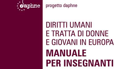 Diritti umani e tratta di donne e giovani in Europa: manuale per insegnanti